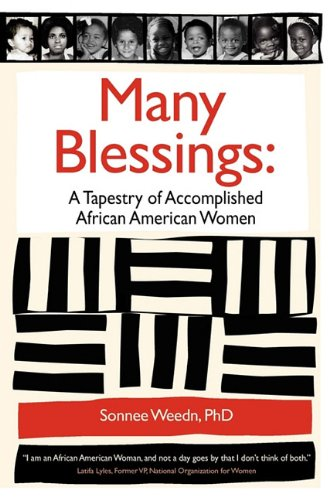 Books : Many Blessings: A Tapestry of Accomplished African American Women