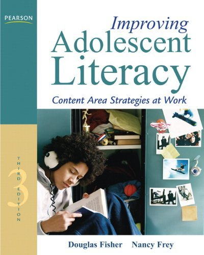 Download By Douglas Fisher - Improving Adolescent Literacy: Content Area Strategies at Work: 3rd (third) Edition pdf