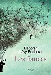 Les fiancés par Lévy-Bertherat