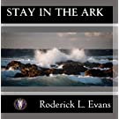 Stay in the Ark