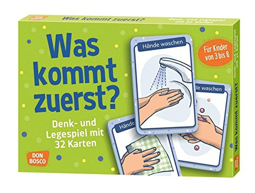 Was kommt zuerst?: Denk- und Legespiele mit 32 Karten für Kinder von 3 bis 8. (Denk- und Legespiele für Kinder)