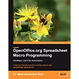 Learn OpenOffice.org Spreadsheet Macro Programming: OOoBasic and Calc automation