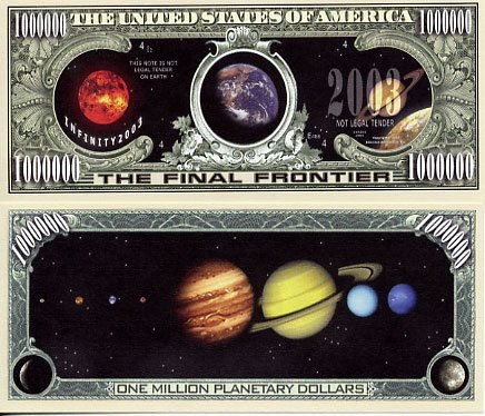 "Solar System ""The Final Frontier"" Novelty $Million Dollar Bill Collectible"
