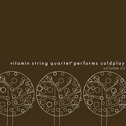 Vitamin String Quartet Performs Coldplay Vitamin String Quartet: Vitamin String Quartet Performs Coldplay, Vol. 02 By