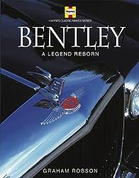 Bentley: A Legend Reborn (Haynes Classic Makes Series)