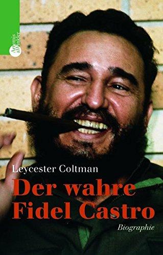 Der Wahre Fidel Castro  Biographie