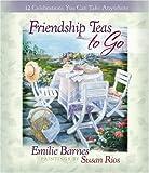 download ebook friendship teas to go: 12 celebrations you can take anywhere pdf epub