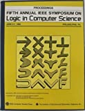 Logic in Computer Science, Fifth Conference, European Association for Theoretical Com, 0818620730