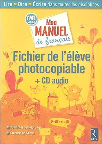Amazon Fr Mon Manuel De Francais Cm1 Fichier De L Eleve