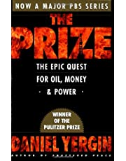 The Prize: Epic Quest for Oil, Money and Power: The Epic Quest for Oil, Money and Power