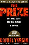 The Prize: The Epic Quest for Oil, Money, & Power, Daniel Yergin, 0671799320