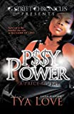 P$$y Power, Tya Love, 1938442288