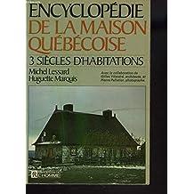 Encyclopedie de la maison quebecoise