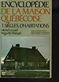 img - for Encyclopedie de la Maison Quebecoise book / textbook / text book