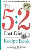 The 5:2 Fast Diet: Recipe Book