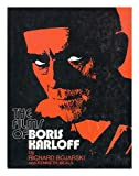 The Films of Boris Karloff, Richard Bojarski and Kenneth Beale, 0806503963