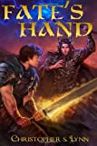 Fate's Hand, Christopher Samuel Lynn, 1492390941