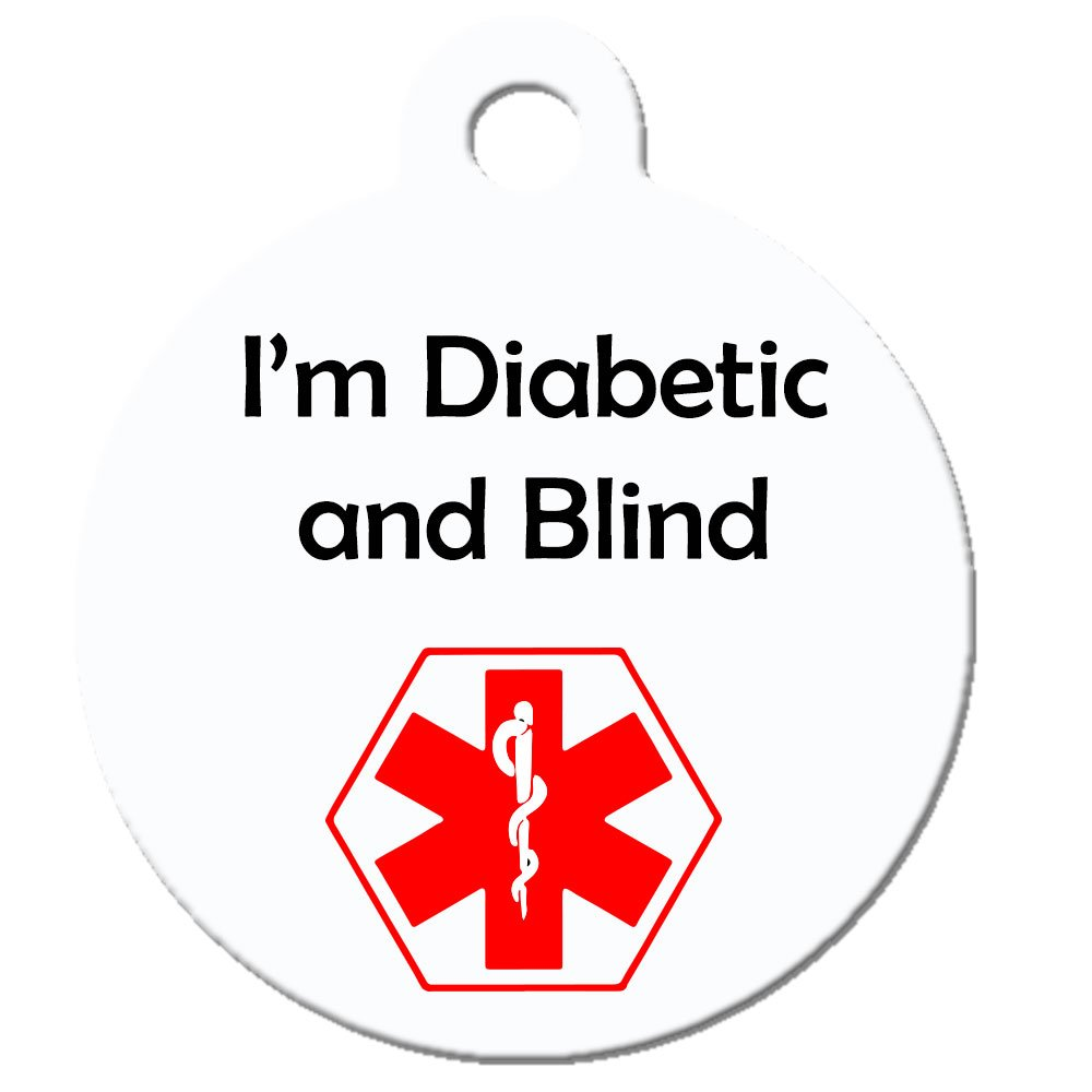 Medical Alert Dog Cat Pet ID Tag - ''I'm Diabetic and Blind'' - Personalize Colors ...