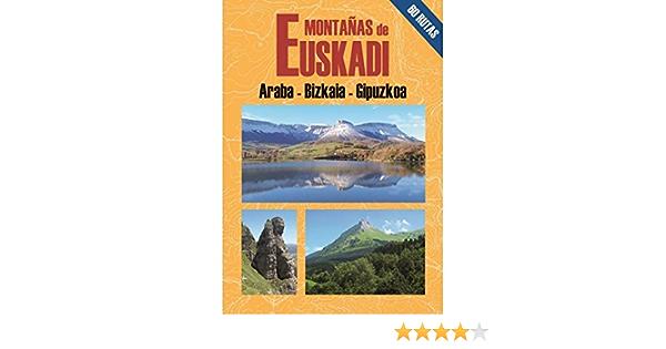 Montañas de Euskadi: Araba - Bizkaia - Gipuzkoa: Amazon.es ...