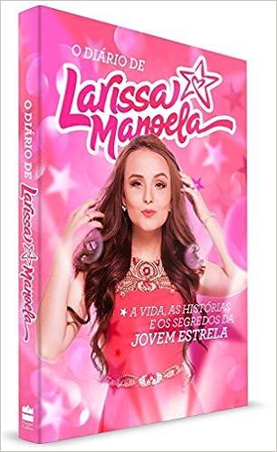 Diário de Larissa Manoela - Livros na Amazon Brasil- 9788569514138 2fa22fc10f