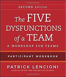 The Five Dysfunctions Of A Team Intact Teams Parti Nt Workbook
