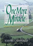 One More Miracle, Marjorie Kimbrough, 0687642914