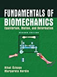 img - for Fundamentals of Biomechanics: Equilibrium, Motion, and Deformation book / textbook / text book
