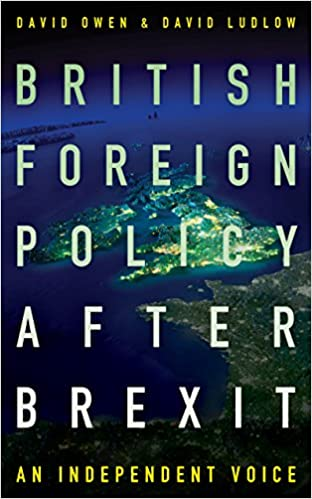 British foreign policy after brexit amazon david owen david british foreign policy after brexit amazon david owen david ludlow 9781785902345 books malvernweather Gallery
