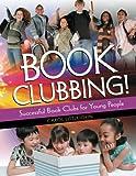 Book Clubbing!, Carol Littlejohn, 1586834142