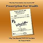Prescription for Wealth | Tomas McFie