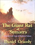 img - for The Giant Rat of Sumatra; from The Lost Cases of Sherlock Holmes by Daniel Gracely (2001-08-01) book / textbook / text book