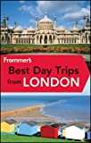 Frommer's Best Day Trips from London, Christi Daugherty, 1119970563