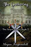 The Gathering (The Legend of Argon Book 1)