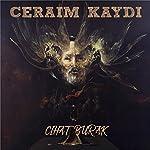 Ceraim Kaydi [Turkish Edition] | Cihat Burak