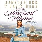 The Sacred Shore: Song of Acadia, Book #2 | Jeanette Oke,T. Davis Bunn