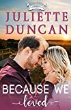 Because We Loved: A Christian Romance (Transformed by Love)