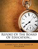 Report of the Board of Education, , 1277486263