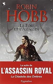 Le fou et l'assassin 01, Hobb, Robin