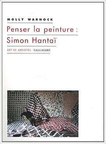Téléchargement Penser la peinture:Simon Hantaï pdf