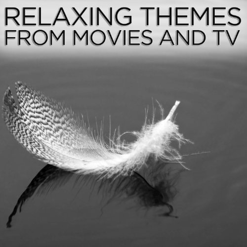 Relaxing Themes from Movies and TV
