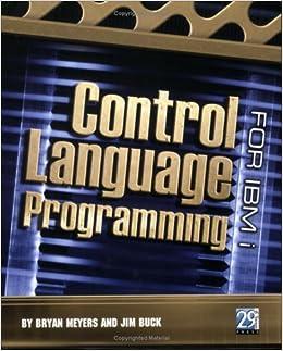 Control Language Programming for IBM: Dan Riehl, Bryan