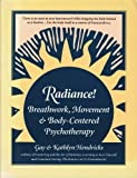 Radiance: Breathwork, Movement and Body-Centered Psychotherapy