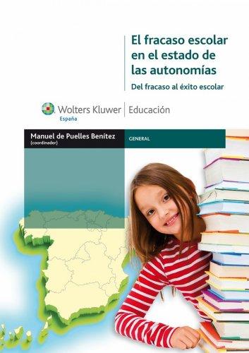 El fracaso escolar en el estado de las autonomías: Del fracaso al éxito escolar (General)