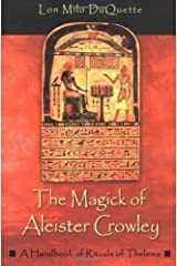 The Magick of Aleister Crowley: A Handbook of the Rituals of Thelema Paperback