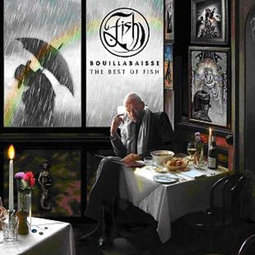 Fish - Bouillabaisse: Best Of Fish - Zortam Music