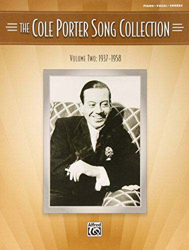 The Cole Porter Song Collection - Volume 2-1937-1958 Cole Porter Songbook