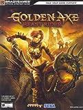 Golden Axe: Beast Rider Official Strategy Guide (Official Strategy Guides (Bradygames))