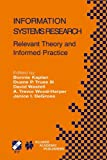 img - for Information Systems Research: Relevant Theory and Informed Practice (IFIP Advances in Information and Communication Technology) book / textbook / text book