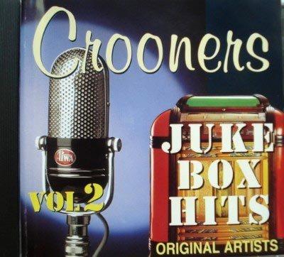 Crooners: Juke Box Hits Vol. 2 by Frank Sinatra, Tony Bennett, Bing Crosby, Gordon MacRae, etc. Nat King Cole (2000-01-01) (Jukebox Crosby)