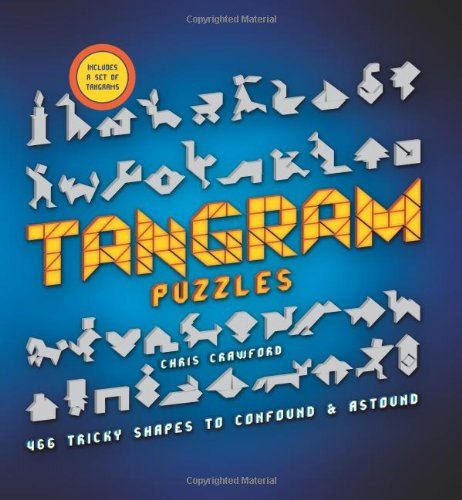 Tangram Puzzles: 466 Tricky Shapes to Confound & Astound by Brand: Puzzlewright